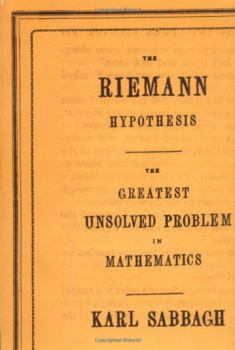 9780374250072: The Riemann Hypothesis: The Greatest Unsolved Problem in Mathematics
