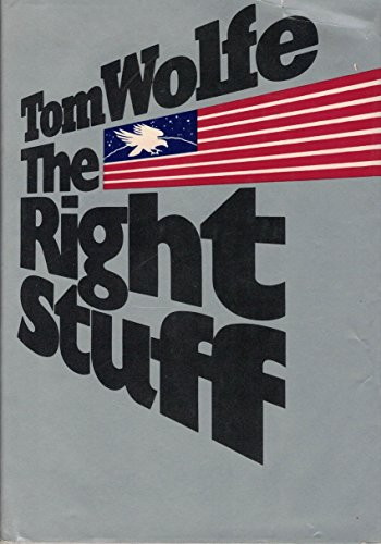 9780374250331: The Right Stuff