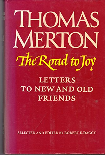 9780374251239: The Road to Joy: Letters to New and Old Friends