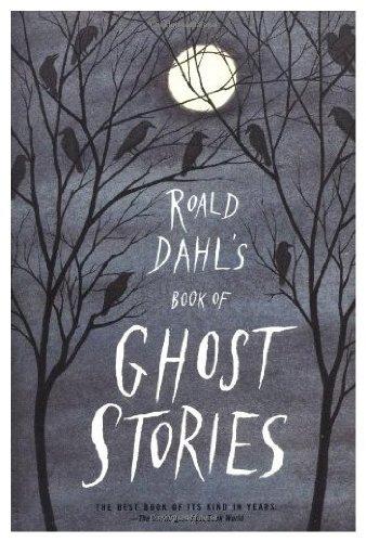 9780374251314: Roald Dahl's Book of Ghost Stories