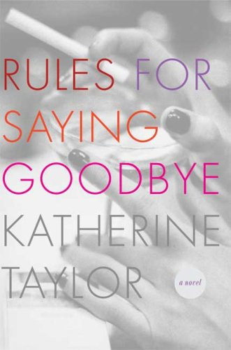 Rules for Saying Goodbye (SIGNED) (BRAND NEW PRISTINE UNREAD COPY)