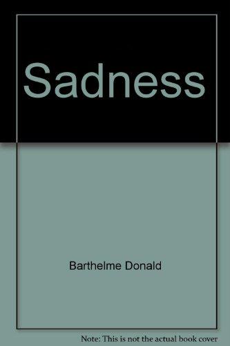 9780374253332: Sadness