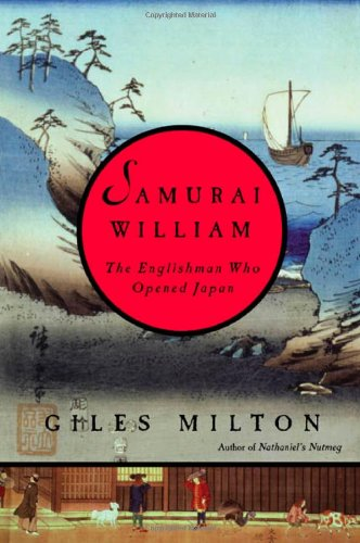 9780374253851: Samurai William: The Englishman Who Opened Japan