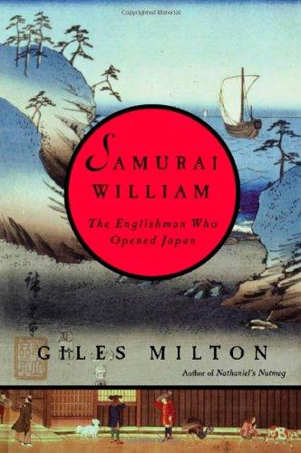9780374253851: Samurai William: The Englishman Who Opened Japan