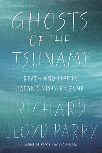 9780374253974: Ghosts of the Tsunami: Death and Life in Japan's Disaster Zone