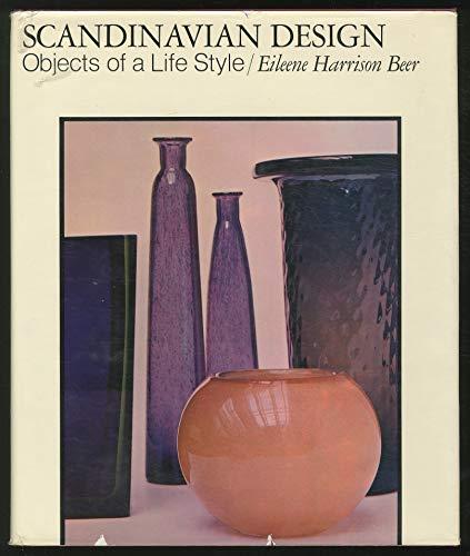 SCANDINAVIAN DESIGN: Objects of a Life Style: Beer, Eileene Harrison