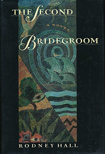 The Second Bridegroom: Hall, Rodney