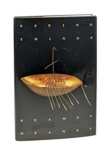 Seeing Things Poems: Heaney, Seamus