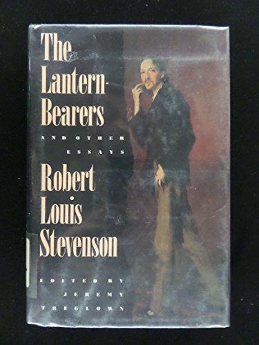 The Lantern-Bearers and Other Essays: Stevenson, Robert Louis, Treglown, Jeremy