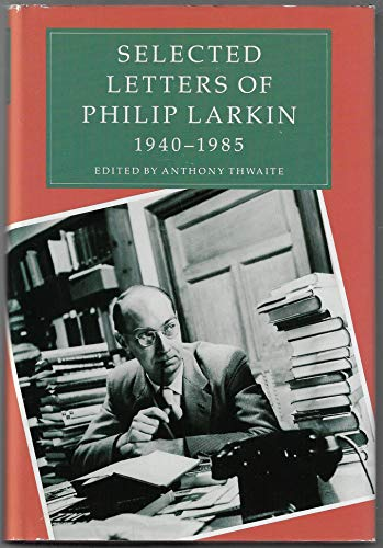 9780374258290: Selected Letters of Philip Larkin 1940-1985