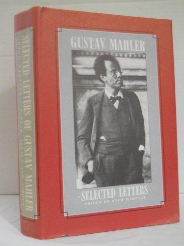 9780374258467: Selected Letters of Gustav Mahler