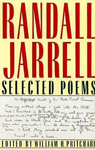 Selected Poems: Jarrell, Randall; Pritchard, William H. (editor)