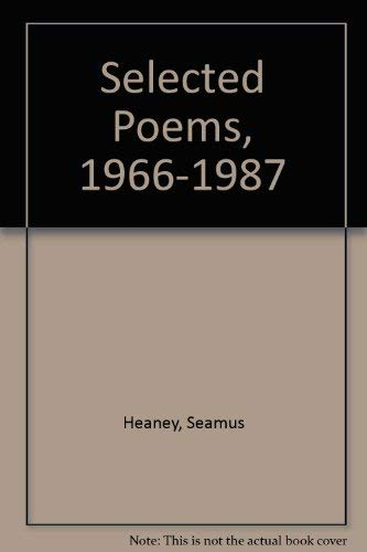 9780374258719: Selected Poems, 1966-1987