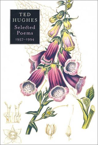 Selected Poems 1957-1994: Hughes, Ted
