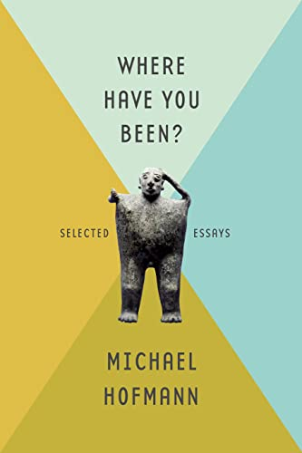 9780374259969: Where Have You Been?: Selected Essays