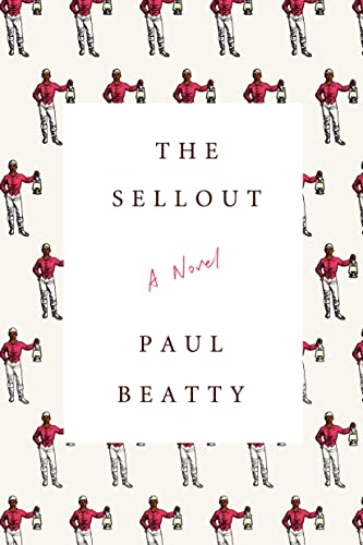 9780374260507: The Sellout: A Novel
