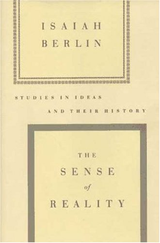 9780374260927: The Sense of Reality: Studies in Ideas and Their History