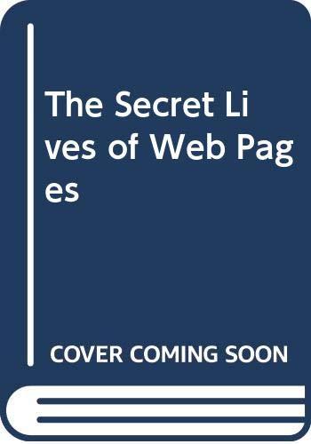 9780374261115: The Secret Lives of Web Pages