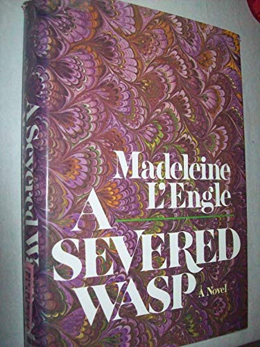 A SEVERED WASP: L'Engle, Madeline
