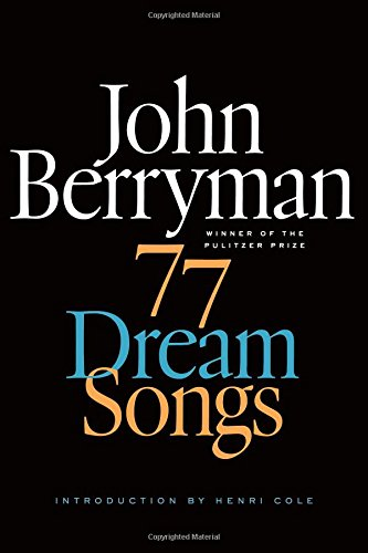 9780374261603: 77 Dream Songs