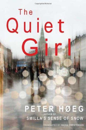 9780374263690: The Quiet Girl: A Novel
