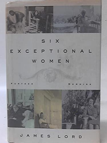 9780374265533: Six Exceptional Women: Further Memoirs