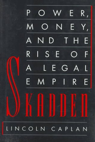 9780374265663: Skadden: Power, Money, and the Rise of a Legal Empire