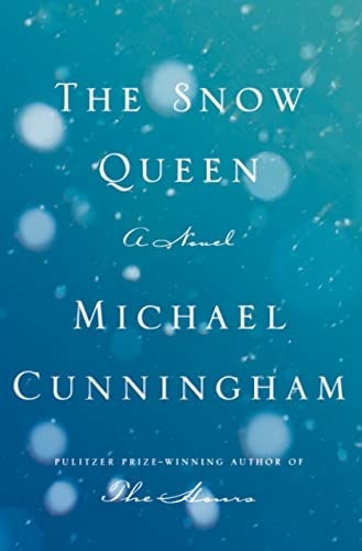 The Snow Queen (Signed First Edition): Michael Cunningham