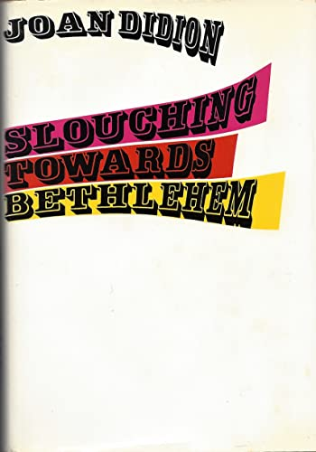 9780374266363: Slouching Towards Bethlehem
