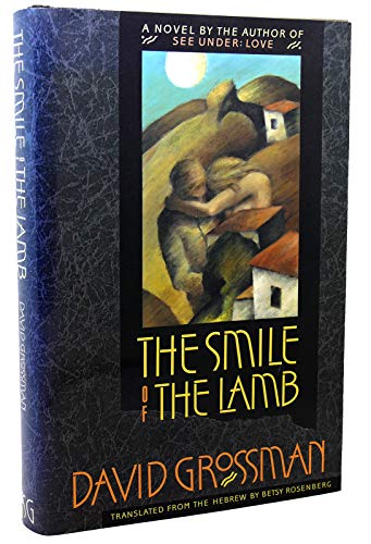 The Smile of the Lamb: Grossman, David