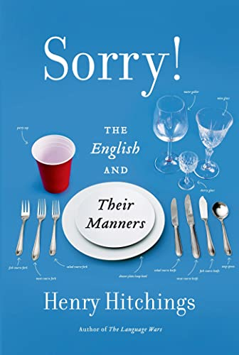 9780374266752: Sorry!: The English and Their Manners