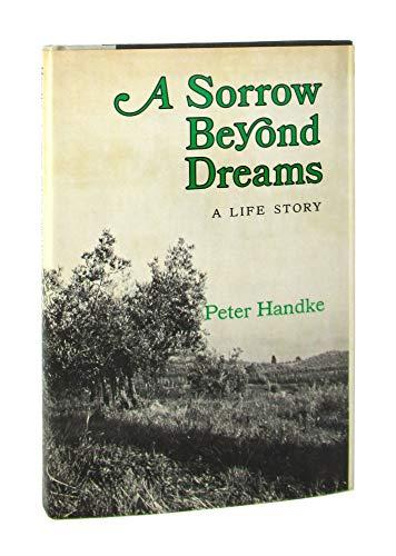 9780374267209: A sorrow beyond dreams: A life story