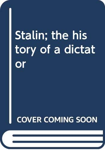 9780374269616: Stalin; the history of a dictator