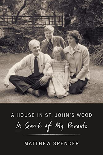 9780374269869: A House in St. John's Wood: In Search of My Parents