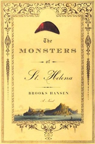 The Monsters of St. Helena: Hansen, Brooks