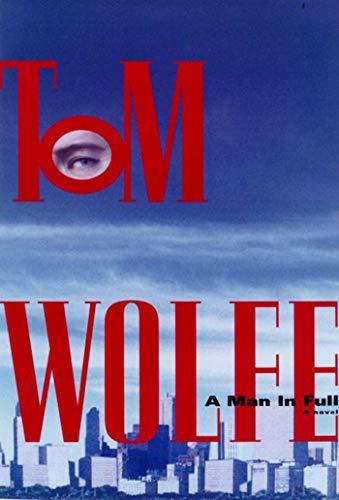 9780374270322: Man in Full: A Novel