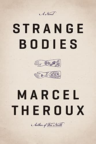 9780374270650: Strange Bodies: A Novel