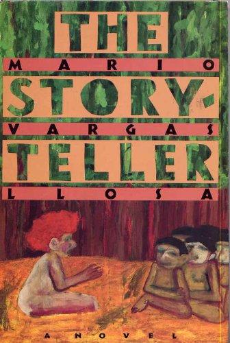 The Storyteller: A Novel: MARIO VARGAS LLOSA