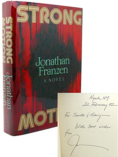 Strong Motion: Franzen, Jonathan