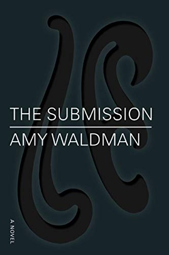 9780374271565: The Submission: A Novel