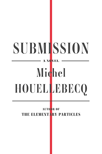 9780374271572: Submission: A Novel