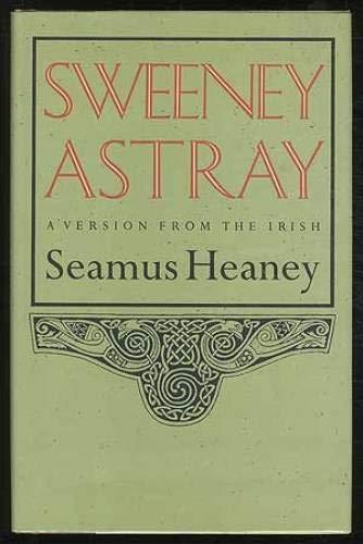 Sweeney Astray: Heaney, Seamus