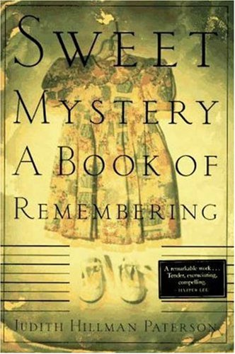 9780374272265: Sweet Mystery: A Book of Remembering