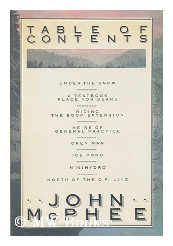 TABLE OF CONTENTS.: McPhee, John.