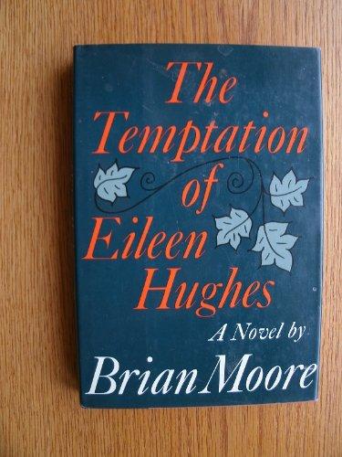9780374272852: The Temptation of Eileen Hughes