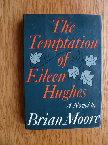 9780374272852: The Temptation of Eileen Hughes