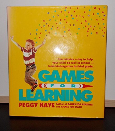 9780374272883: Games for Learning: Ten Minutes a Day to Help Your Child Do Well in School from Kindergarten to Third Grade