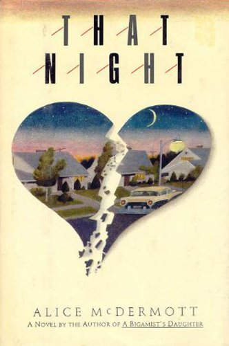 That Night: McDermott, Alice