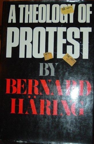 Theology of Protest: Haring, Bernard