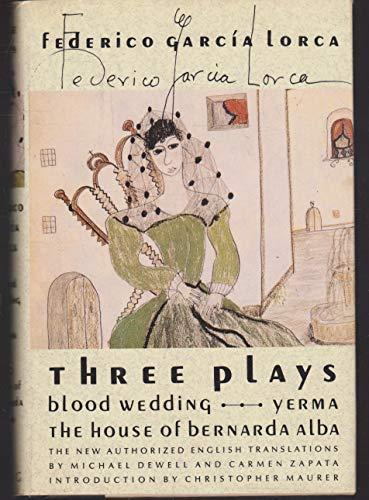 9780374276744: Three Plays: Blood Wedding/Yerma/the House of Bernada Alba